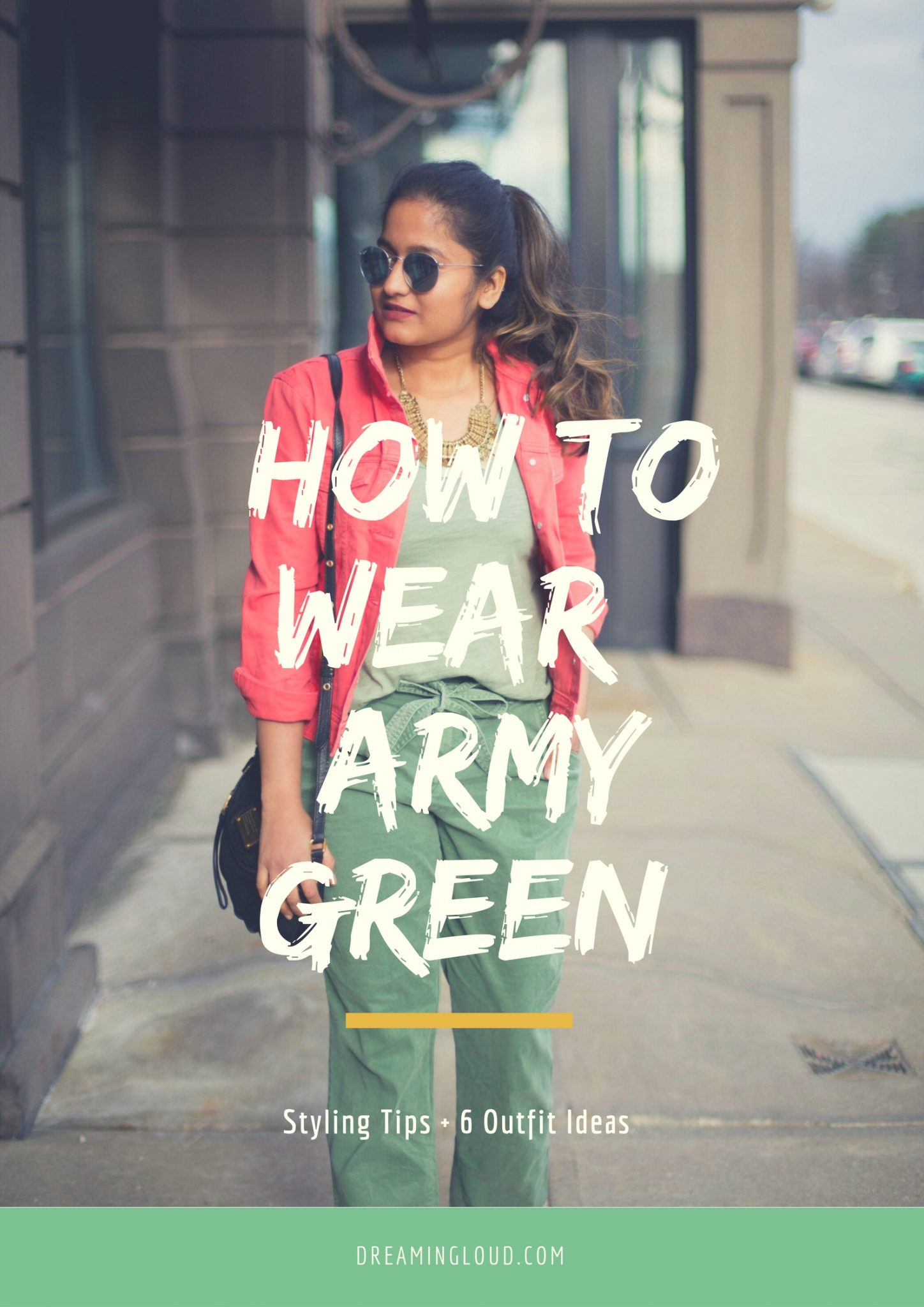 how-to-wear-khaki-olive-army-green-dreamingloud - How To Wear Khaki featured by popular modest fashion blogger, Dreaming Loud