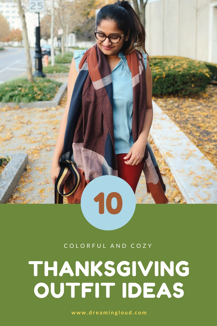 Lifestyle Blogger Surekha of Dreaming Loud Sharing 10 Colorful Fall inspired Thanksgiving Outfit Ideas
