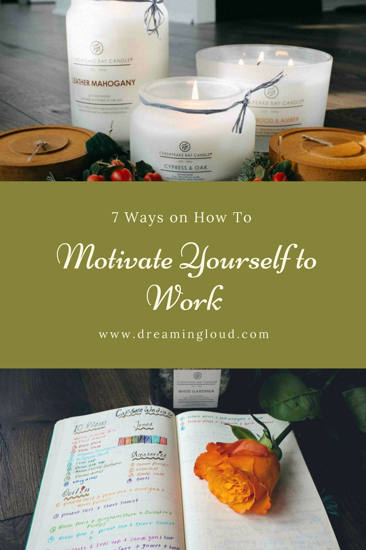 Lifestyle Blog Dreaming Loud sharing 7 ways on how to motivate yourself when you are not in the mood - How to Motivate Yourself When You are Really Not in the Mood featured by popular Ohio lifestyle blogger, Dreaming Loud