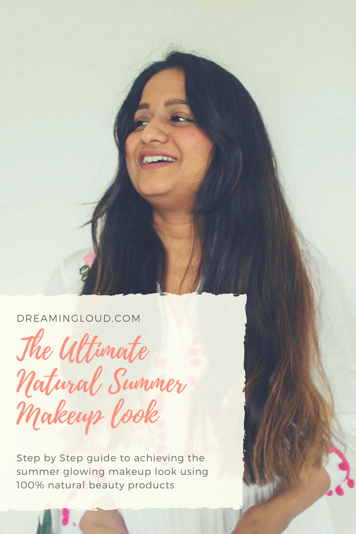 The ultimate summer makeup look - The Ultimate Natural Summer Makeup Tutorial featured by popular US natural beauty blogger, Dreaming Loud