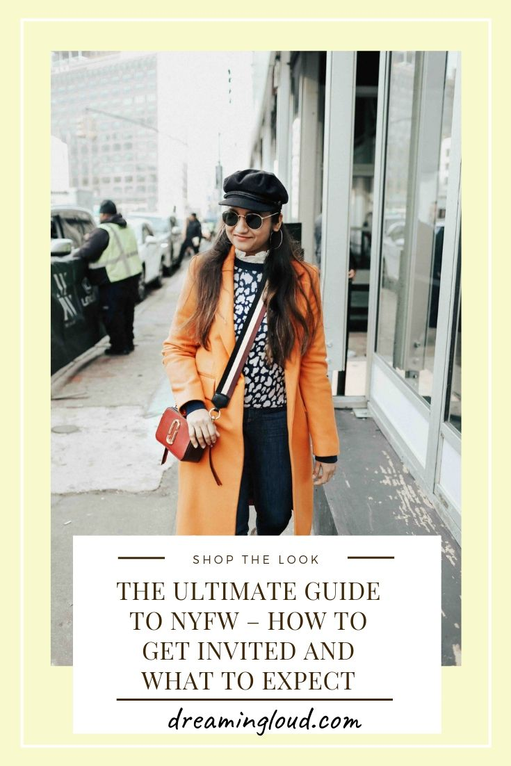 THE ULTIMATE GUIDE TO NYFW – HOW TO GET INVITED AND WHAT TO EXPECT featured by top US modest blogger Dreaming Loud