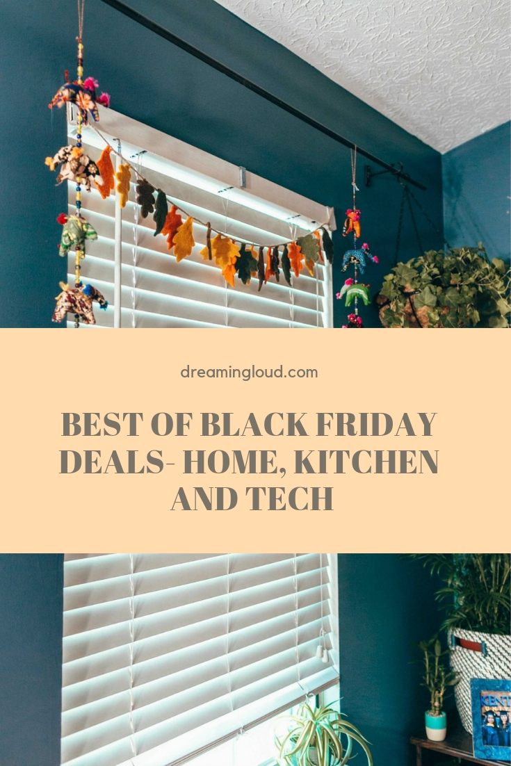 Best of Black Friday & Cyber Monday Deals: Home, Kitchen and Tech featured by top Ohio life and style blog, Dreaming Loud