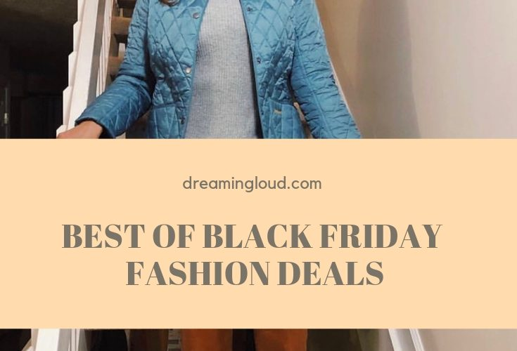 Your Complete Guide to the Best Black Friday Fashion Deals featured by top Ohio modest fashion blog, Dreaming Loud