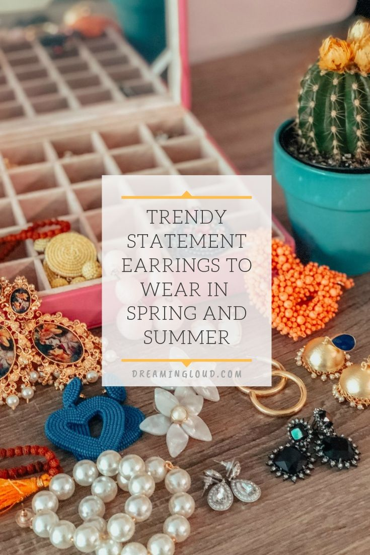 Trendy Statement Earrings to Wear in Spring and Summer featured by top US modest fashion blog, Dreaming Loud