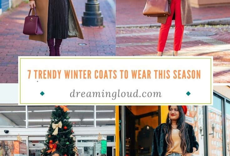 7 Cute Winter Coats for Women to Wear this Season featured by top US modest fashion blog, Dreaming Loud