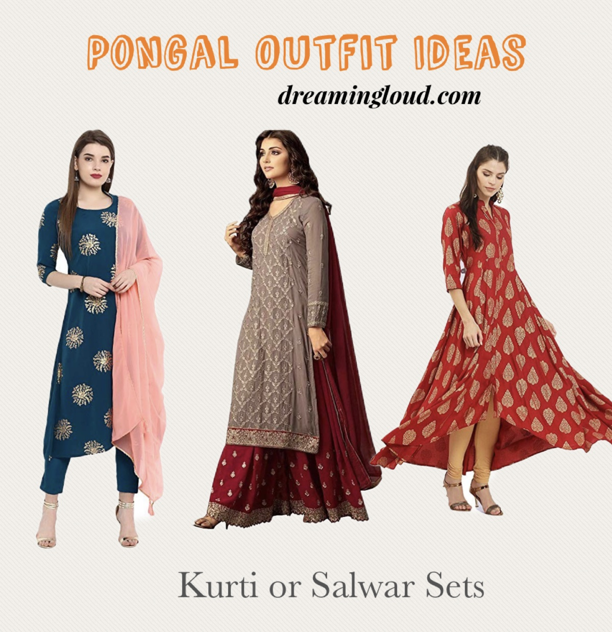 Pongal festival outfits or Makara Sankranthi featured by top US Indian fashion blog, Dreaming LoudMakara Sankrathi or Pongal Outfit IDeas