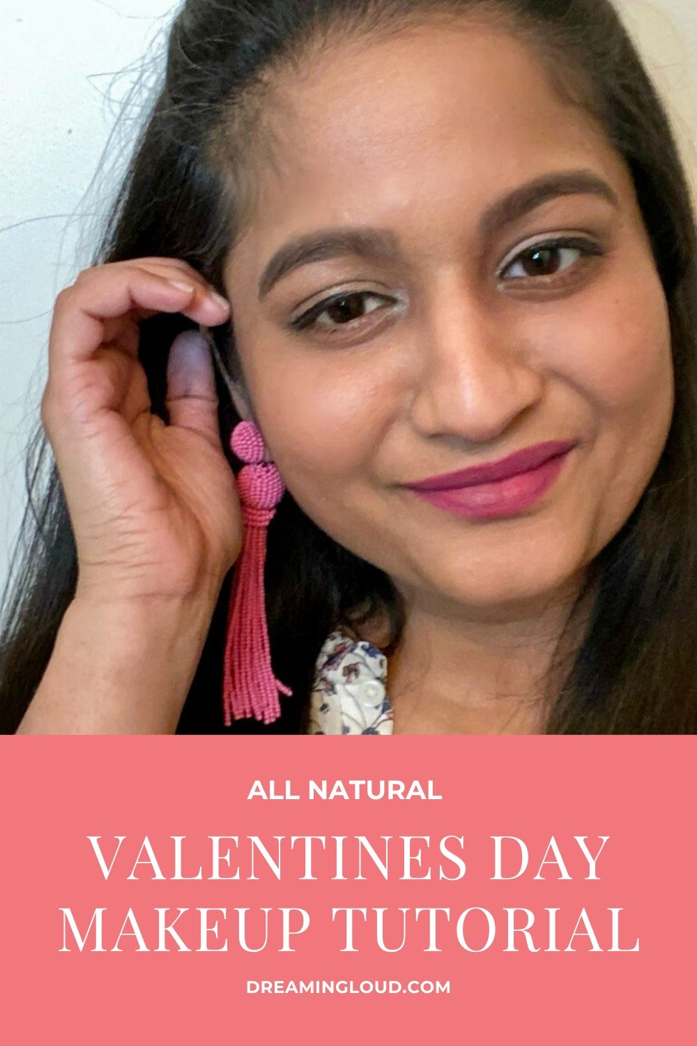 Easy & Natural Valentines Day Makeup Tutorial Using Green Beauty Products featured by top US green beauty blog, Dreaming Loud.