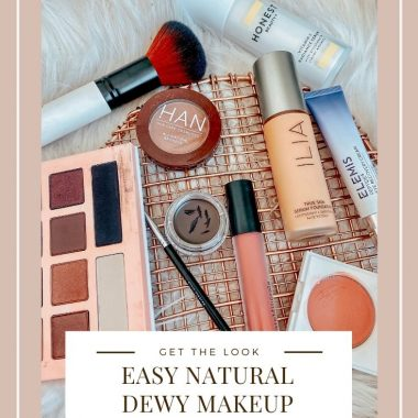 Easy Natural Dewy Makeup Tutorial | Dewy Makeup by popular Maryland beauty blog, Dreaming Loud: Pinterest image of dewy makeup products.