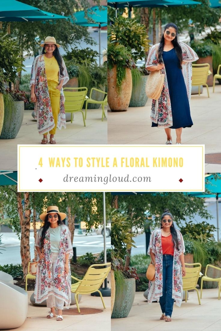 4 Fun and Cute ways to wear a Floral Kimono | Floral Kimono by popular Maryland fashion blog, Dreaming Loud: collage image of a woman wearing a floral kimono with a blue dress, mom jeans, yellow jogger pants, t-shirt, and linen blend pants.