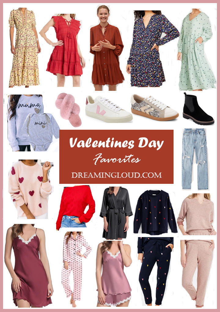 Valentines Day Favorites |Valentine's Day Outfit idea by popular Maryland modest fashion blog, Dreaming Loud: Pinterest image of dresses, sneakers, ankle boots, sweaters, loungewear sets, and silk pajamas.