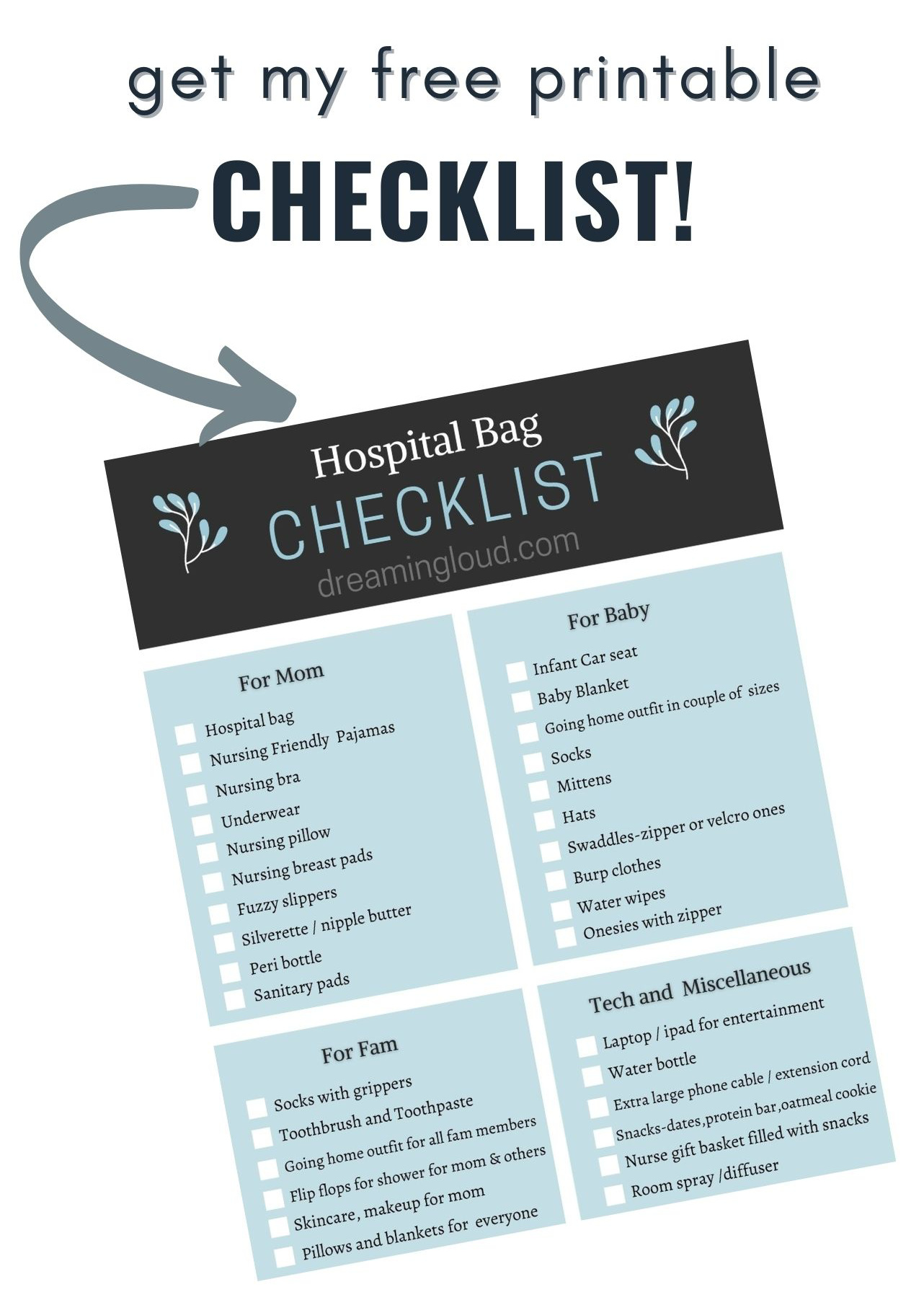 Free Printable Hospital bag Checklist |Hospital Bag by popular Maryland motherhood blog, Dreaming Loud: image of a printable hospital bag checklist.