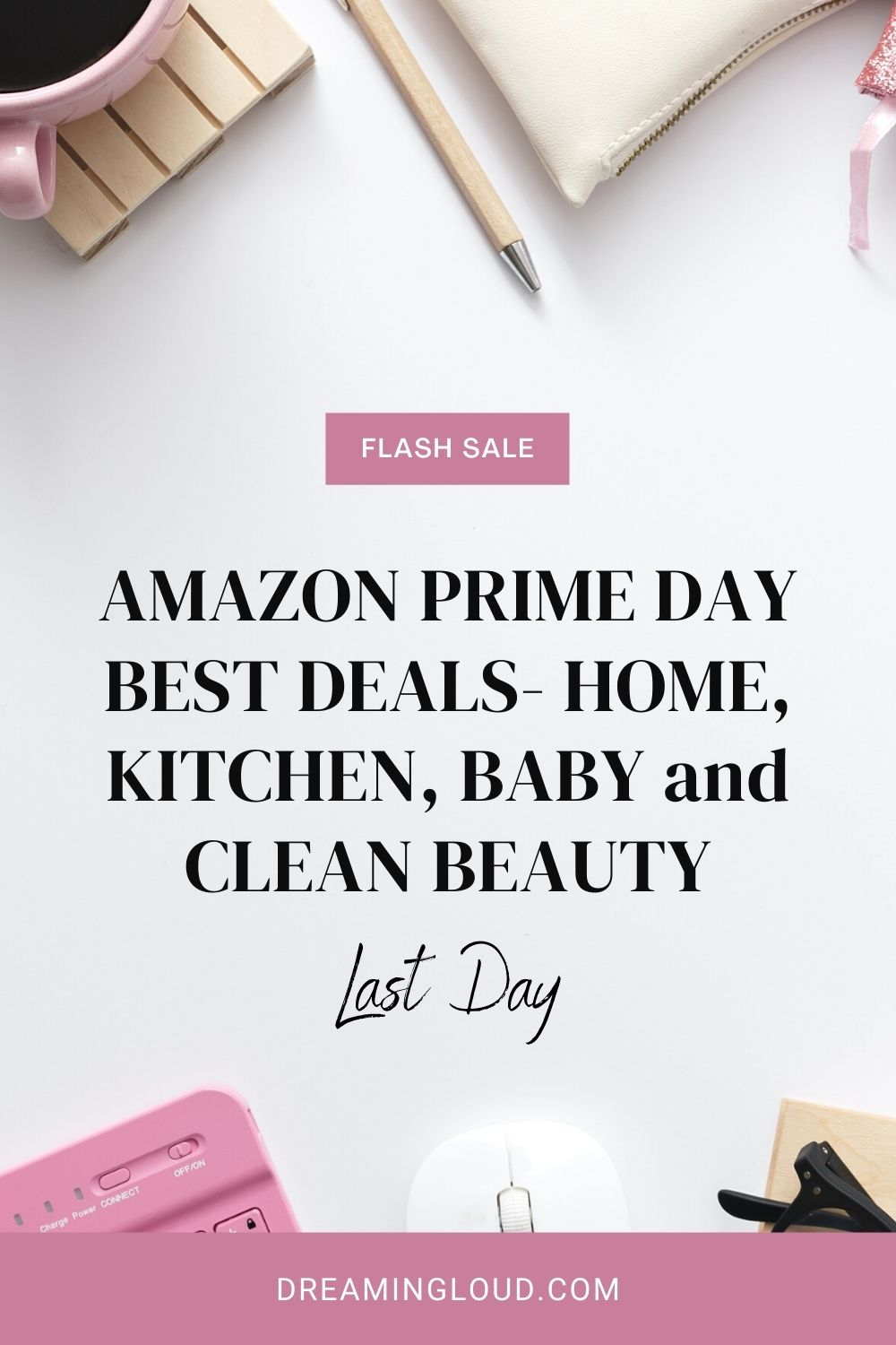 Amazon Prime Day 2021: the Best Deals for Home, Kitchen, Baby & Tech Essentials featured by top MD lifestyle blogger, Dreaming Loud | Amazon Prime Day by popular Maryland lifestyle blog, Dreaming Loud: Pinterest image of Amazon Prime Day deals.