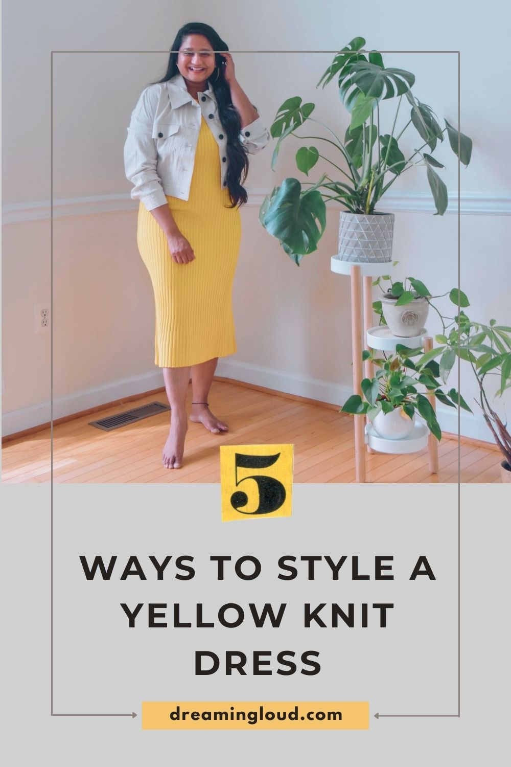 M.M.Lafleur Yellow Knit dress in 5 Ways (1) | Yellow Knit Dress by popular Maryland modest fashion blog, Dreaming Loud: Pinterest image of a woman wearing a yellow knit dress with a white denim jacket.