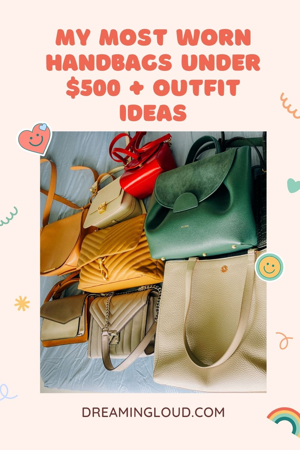 IG Live- My Most Worn Handbags Under $500 With Outfit Inspiration | Handbags Under $500 by popular Maryland modest fashion blog, Dreaming Loud: Pinterest image of handbags under $500.